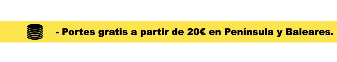 - portes gratis a partir de 20€ en Península y Baleares.